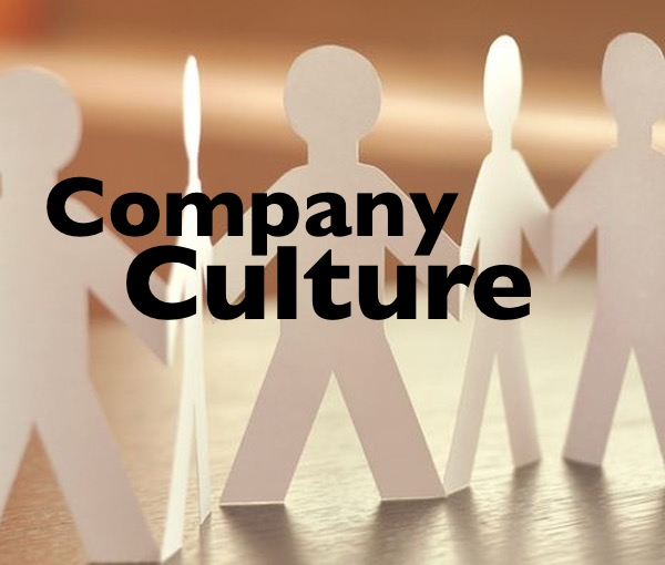 Company Culture - Easy to Talk About - Hard to Do