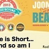 Life is Short and So Am I - My Talk at J and Beyond 2013